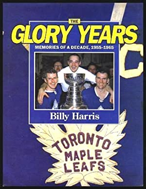 THE GLORY YEARS - Memories of a Decade 1955 - 1965
