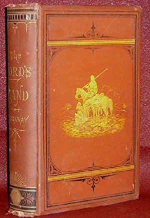 The Lord's Land: a Narrative of Travels: Henry B. Ridgaway,