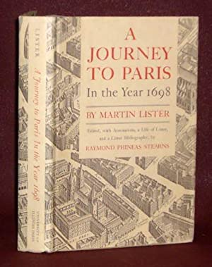 A Journey to Paris in the Year: Martin Lister