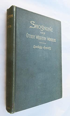 Shoshone and Other Western Wonders (SIGNED)