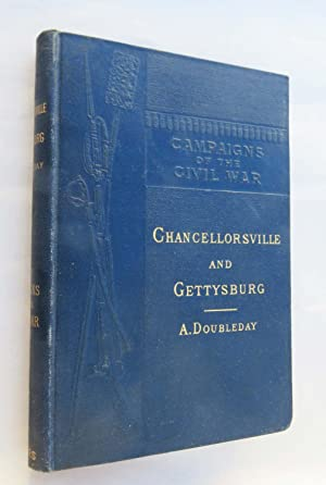 Chancellorsville and Gettysburg (Campaigns of the Civil War, VI)