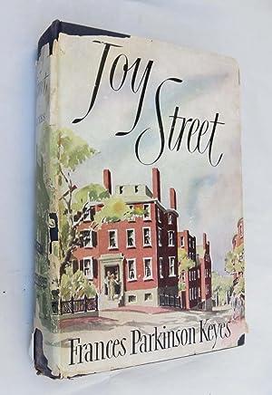 Joy Street (SIGNED): Frances Parkinson Keyes