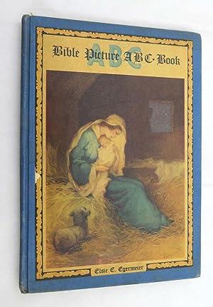 Bible Picture ABC Book: Elsie E. Egermeier