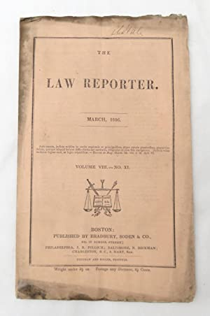 The Law Reporter - March 1846 Volume VIII - No. XI (SIGNED by Reuben C. Hale - Civil War Quarterm...