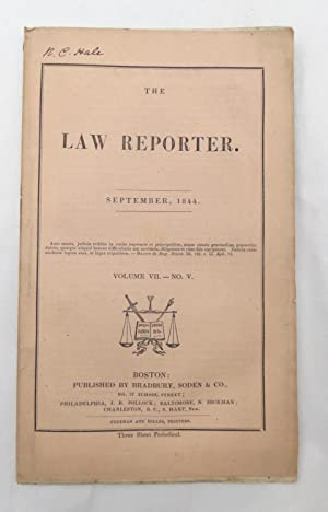The Law Reporter - September1844 Volume VII - No. V (SIGNED by Reuben C. Hale - Civil War Quarter...