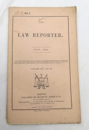 The Law Reporter -July 1844 Volume VII - No. III (SIGNED by Reuben C. Hale - Civil War Quartermas...