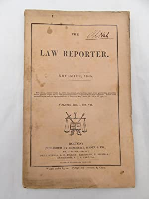 The Law Reporter - November 1845 Volume VIII - No. VII (SIGNED by Reuben C. Hale - Civil War Quar...