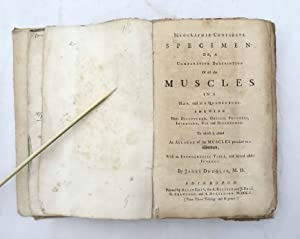 Myographiae Comparatae Specimen: or, a Comparative Description of All the Muscles in a Man, and i...