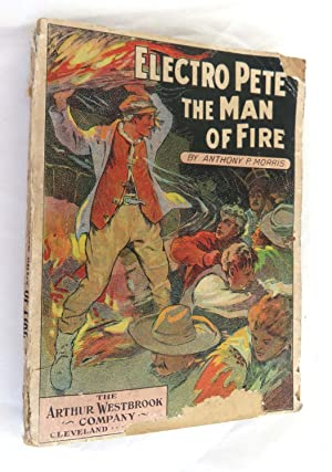 Electro Pete The Man of Fire; or, The Wharf Rats of Locust Point