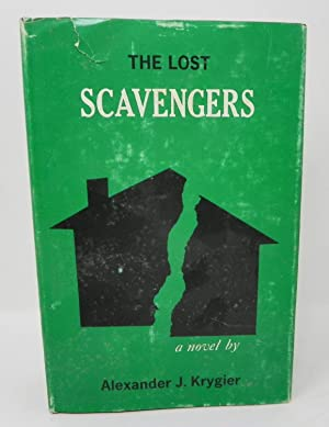 The Lost Scavengers (SIGNED)