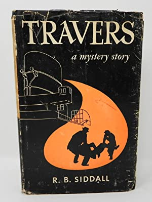 Travers; A Mystery Story