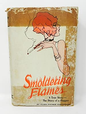 Smoldering Flames: Adventures and Emotions of A Flapper