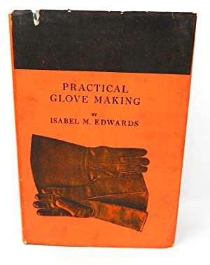 'Practical Glove Making' by Isabel M. Edwards