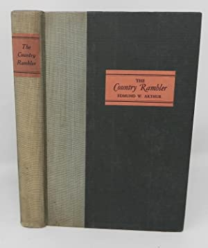 The Country Rambler, A Collection of Out-Door Essays (SIGNED)