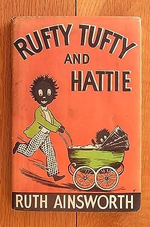Rufty Tufty and Hattie: Ruth Ainsworth