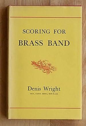 Scoring For Brass Band: Denis Wright