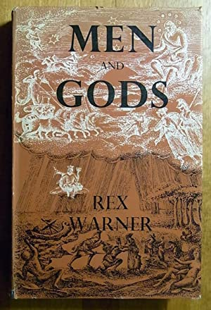 Men and Gods: Rex Warner