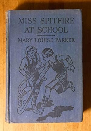Miss Spitfire at School: Mary Louise Parker