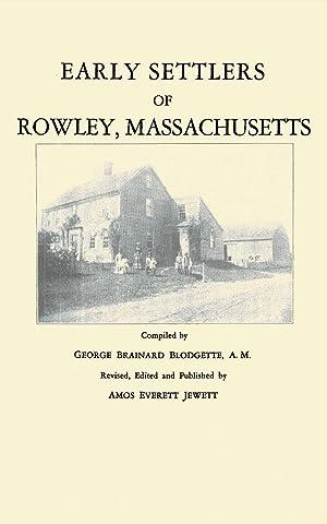 Early Settlers of Rowley, Massachusetts A Genealogical: Jewett, Amos Everett