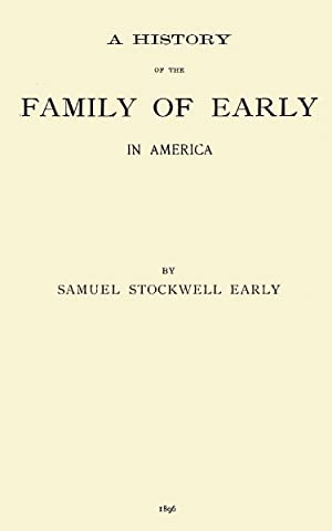 A History of the Family of Early: Early, Samuel Stockwell