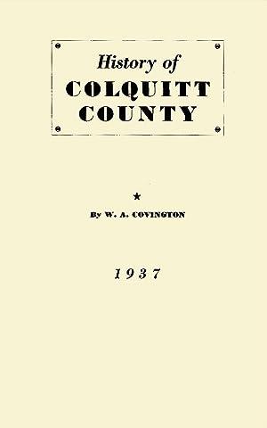 History of Colquitt County [Georgia]: Covington, W. A.