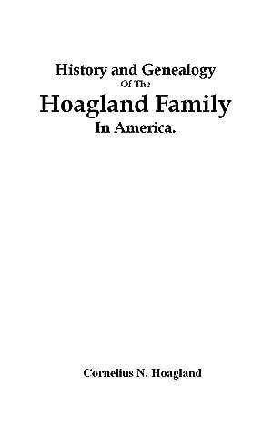 History and Genealogy of the Hoagland Family: Carpenter, Daniel Hoogland,