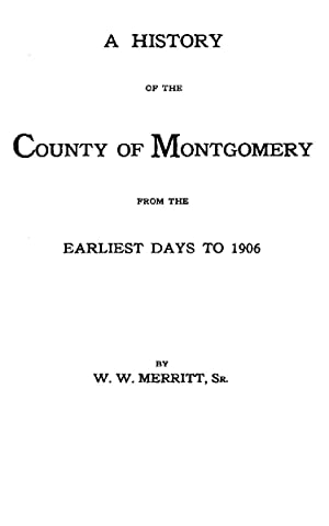 A History of the County of Montgomery: Merritt, W. W.,