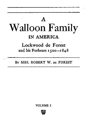 A Waloon Family in America; Lockwood De: De Forest, Emile