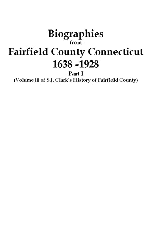 Biographies from The History of Fairfield County