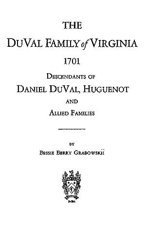 The DuVal Family of Virginia 1701 Descendants: Grabowskii, Bessie Berry