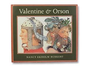Valentine & Orson: Burkert, Nancy Ekholm