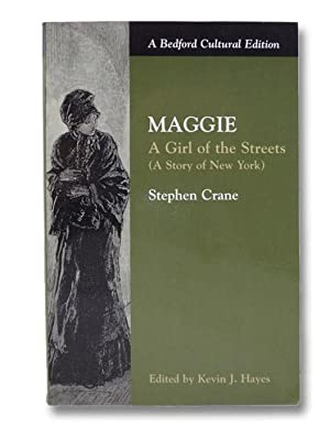 Maggie: A Girl of the Streets (A: Crane, Stephen; James,