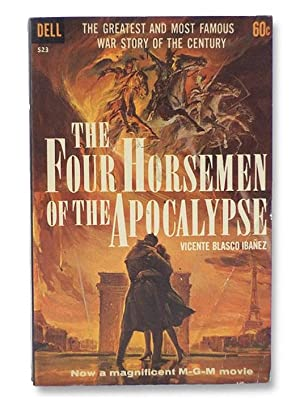 The Four Horsemen of the Apocalypse: Ibanez, Vicente Blasco