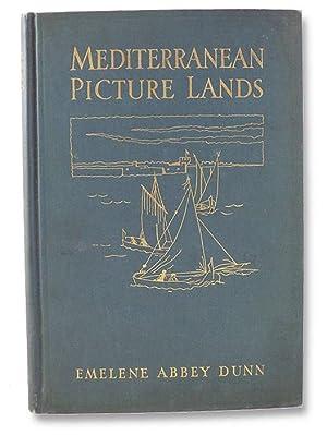 Mediterranean Picture Lands: Dunn, Emelene Abbey;