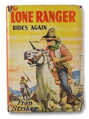 The Lone Ranger Rides Again: Striker, Fran