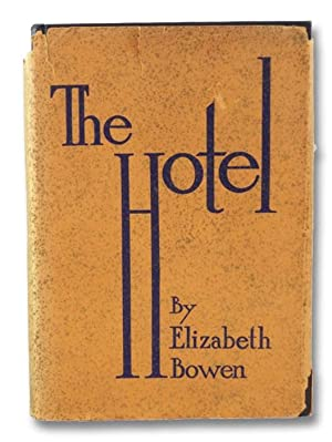 The Hotel: Bowen, Elizabeth