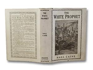 The White Prophet: A Novel: Caine, Hall