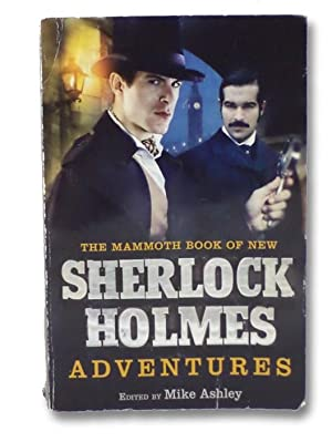 The Mammoth Book of New Sherlock Holmes: Ashley, Mike; Green,