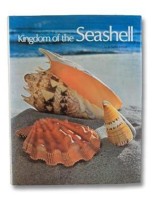 Kingdom of the Seashell: Abbott, R. Tucker