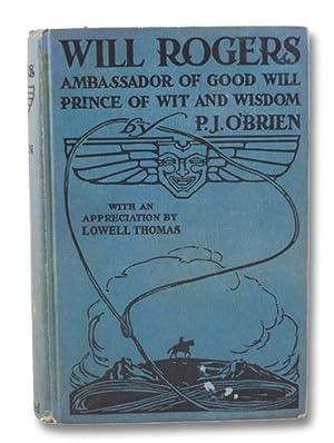 Will Rogers: Ambassador of Good Will, Prince: O'Brien, P.J.; Thomas,