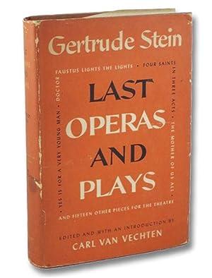 Last Operas and Plays: Stein, Gertrude; Van