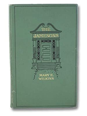 The Jamesons: Wilkins, Mary E.
