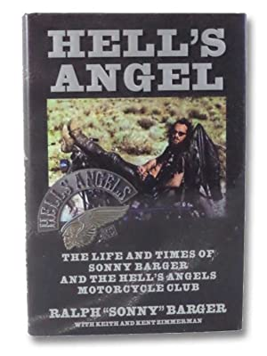 Hell's Angel: The Life and Times of: Barger, Ralph 'Sonny';