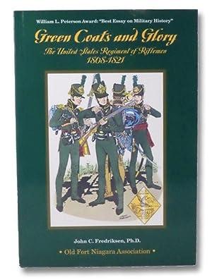 Green Coats and Glory: The United States: Fredriksen, John C.