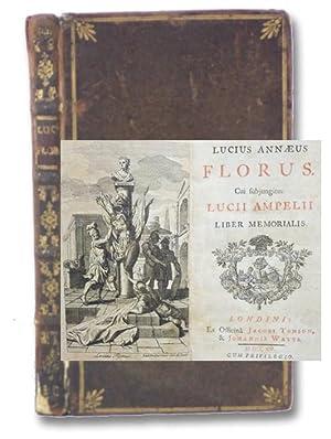 Lucius Annaeus Florus. Cui subjungitur Lucii Ampelii: Florus, Lucius Annaeus