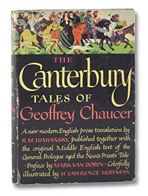 The Canterbury Tales of Geoffrey Chaucer: A: Chaucer, Geoffrey; Lumiansky,
