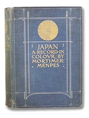 Japan: A Record in Colour: Menpes, Mortimer &