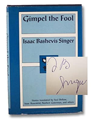 """an analysis of how strong the protagonist is in the short story gimpel the fool by isaac bashevis si Isaac bashevis singer       1009 """"a crown of feathers""""        1011 """"gimpel the fool  the story then jumps to a series of four short."""