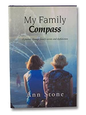My Family Compass: A Journey through Family Secrets and Dysfunction