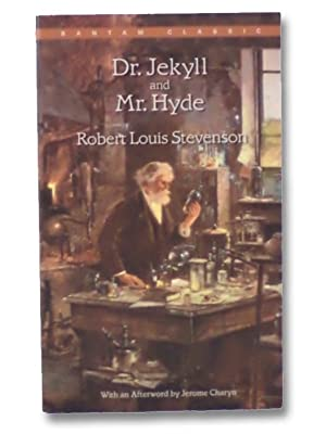 Dr. Jekyll and Mr. Hyde: Stevenson, Robert Louis